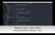 Extracting the Builders To Ruby Gems - Part 2 (09:37) cover
